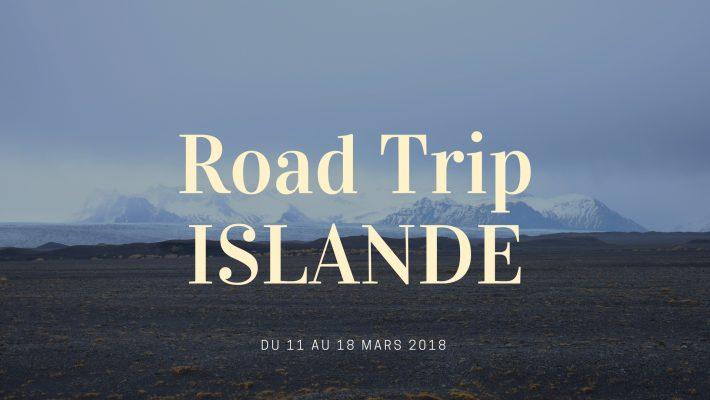 Road Trip Islande 2018