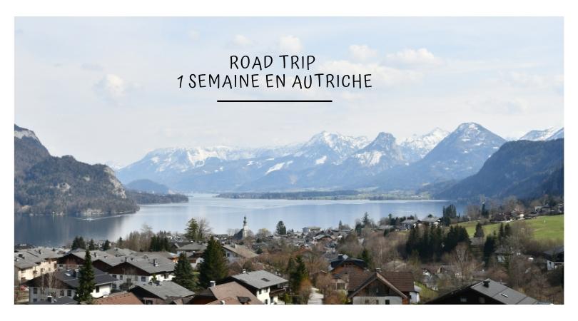 Road trip 1 semaine en autriche